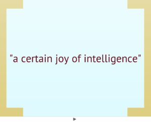 Joy of intelligence