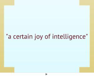 Joy of intelligence